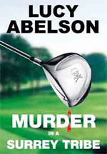 Murder in a Surrey Tribe by Lucy Abelson