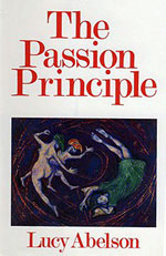 The Passion Principle by Lucy Abelson